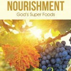 Blessed Nourishment — God's Super Foods (Hard Cover)